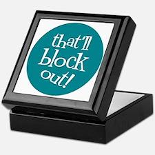 Knit Sassy - That'll Block Out! Keepsake Box