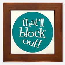 Knit Sassy - That'll Block Out! Framed Tile