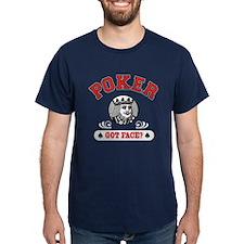 Poker Got Face? T-Shirt