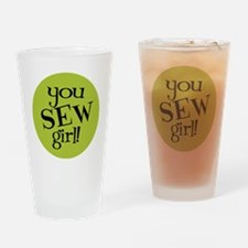 Sew Sassy - You Sew Girl Drinking Glass