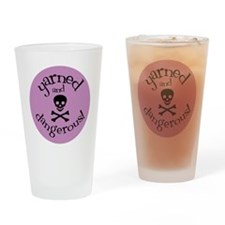 Knit Sassy - Yarned & Dangerous! Drinking Glass