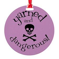 Knit Sassy - Yarned & Dangerous! Ornament