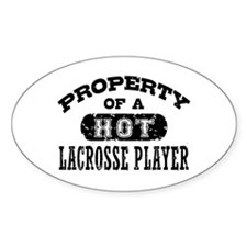 Property of a Hot Lacrosse Player Decal