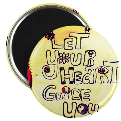 Let your heart Guide you Magnet