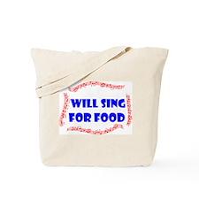SING FOR FOOD Tote Bag