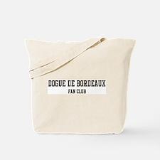 Dogue de Bordeaux Fan Club Tote Bag
