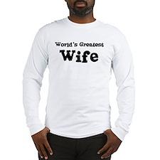 World's Greatest: Wife Long Sleeve T-Shirt