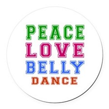 Peace Love Belly Dance Round Car Magnet