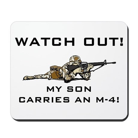 WATCH OUT MILITARY SON M-4 Mousepad