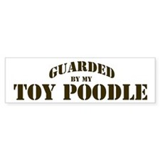 Toy Poodle: Guarded by Bumper Bumper Sticker