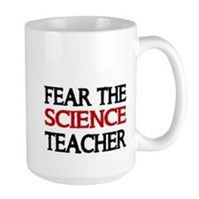 FEAR THE SCIENCE TEACHER 2 Mug