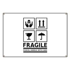 Fragile Please Handle With Care Banner