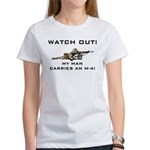 WATCH OUT MILITARY MAN M-4 Women's T-Shirt