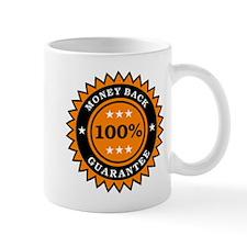 100 Percent Money Back Guarantee Mug