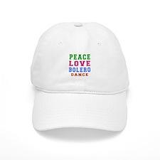 Peace Love Bolero Dance Baseball Cap