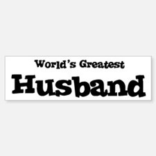 World's Greatest: Husband Bumper Bumper Bumper Sticker
