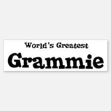 World's Greatest: Grammie Bumper Bumper Bumper Sticker