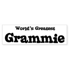 World's Greatest: Grammie Bumper Bumper Sticker