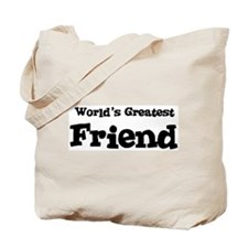 World's Greatest: Friend Tote Bag