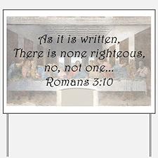 Romans 3:10 Yard Sign