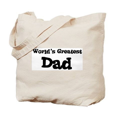 World's Greatest: Dad Tote Bag