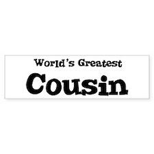World's Greatest: Cousin Bumper Bumper Sticker