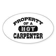 Property of a Hot Carpenter Decal