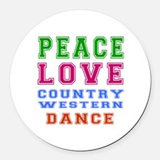 Peace Love Country Western Dance Round Car Magnet