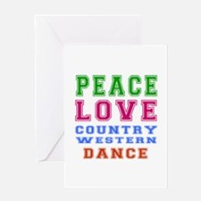 Peace Love Country Western Dance Greeting Card