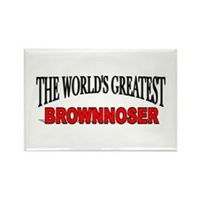 """The World's Greatest Brownnoser"" Rectangle Magnet"
