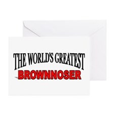 """""""The World's Greatest Brownnoser"""" Greeting Cards ("""