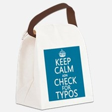 Keep Calm 'and' Check For Typos Canvas Lunch Bag