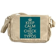 Keep Calm 'and' Check For Typos Messenger Bag