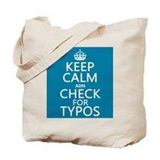 Keep Calm 'and' Check For Typos Tote Bag