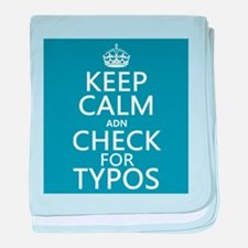 Keep Calm 'and' Check For Typos baby blanket
