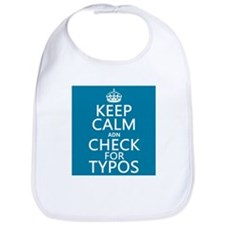 Keep Calm 'and' Check For Typos Bib