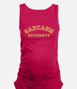 Sarcasm University Maternity Tank Top