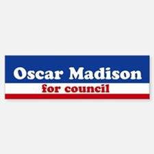 Oscar Madison for Council Bumper Bumper Bumper Sticker
