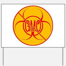 NO GMO Bio-hazard Yard Sign