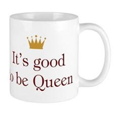 It's good to be Queen Mug