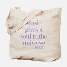 Music gives soul Tote Bag