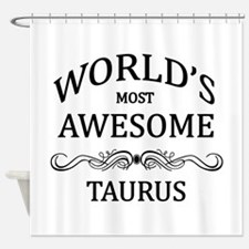 World's Most Awesome Taurus Shower Curtain