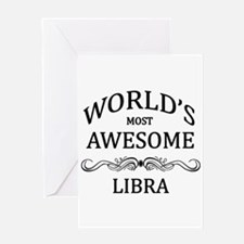 World's Most Awesome Libra Greeting Card