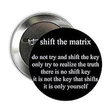 Shift The Matrix Button