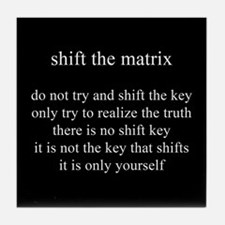 Shift The Matrix Tile Coaster