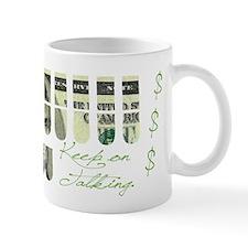 keep_on_talking_mug Mugs