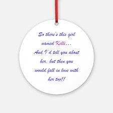 Girl Named Kelli Ornament (Round)