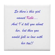 Girl Named Kelli Tile Coaster