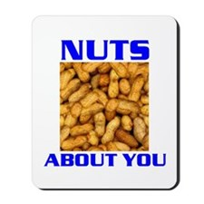 NUTS ABOUT YOU Mousepad