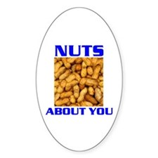 NUTS ABOUT YOU Oval Decal